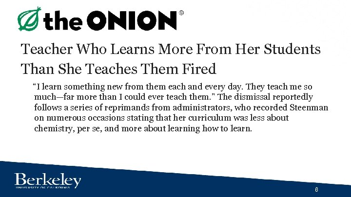 "Teacher Who Learns More From Her Students Than She Teaches Them Fired ""I learn"