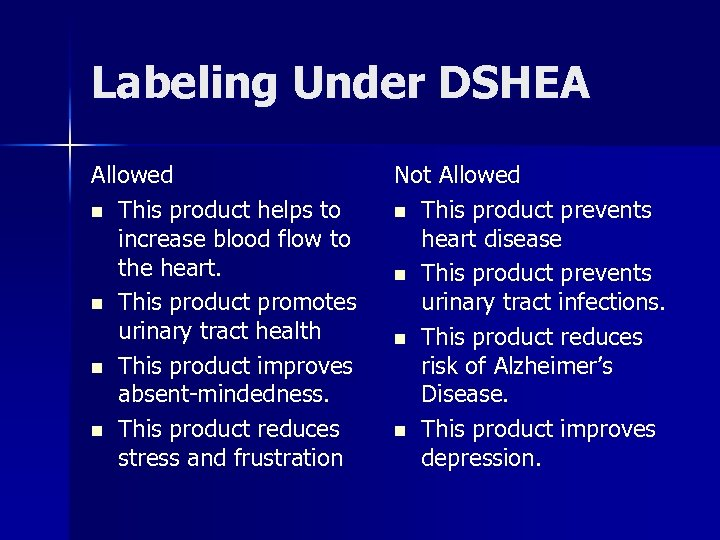 Labeling Under DSHEA Allowed n This product helps to increase blood flow to the