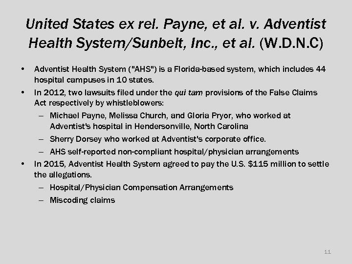 United States ex rel. Payne, et al. v. Adventist Health System/Sunbelt, Inc. , et