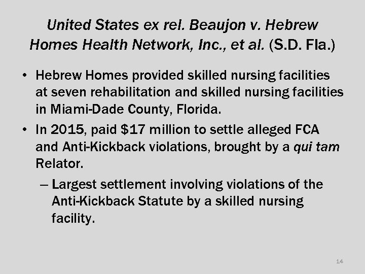 United States ex rel. Beaujon v. Hebrew Homes Health Network, Inc. , et al.
