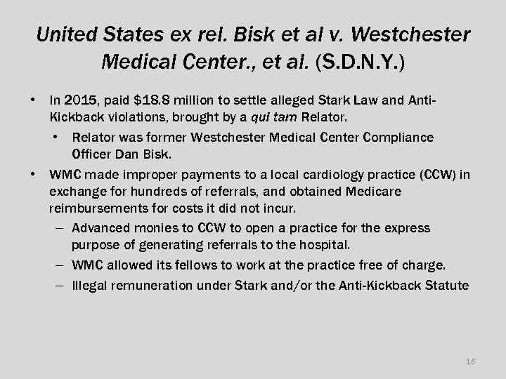 United States ex rel. Bisk et al v. Westchester Medical Center. , et al.