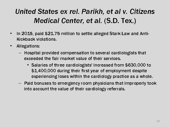 United States ex rel. Parikh, et al v. Citizens Medical Center, et al. (S.