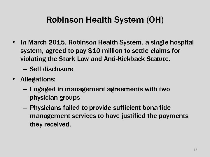 Robinson Health System (OH) • In March 2015, Robinson Health System, a single hospital