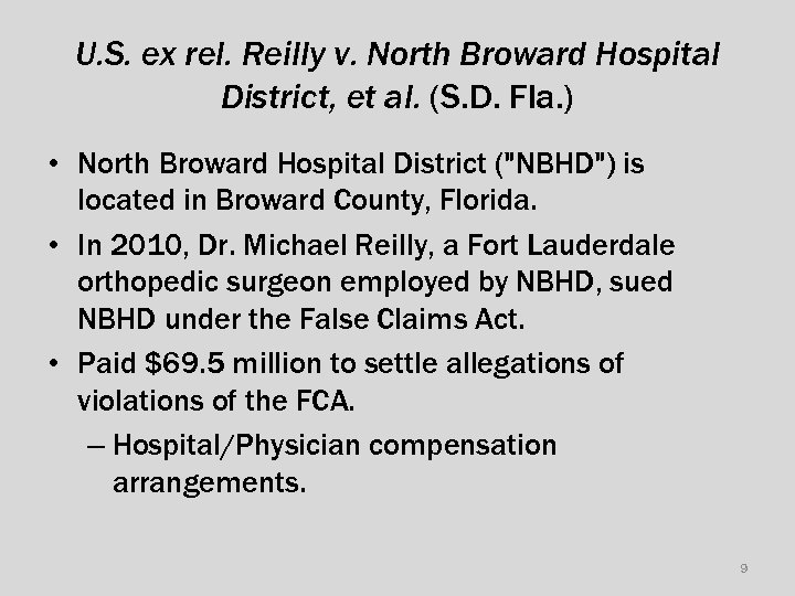 U. S. ex rel. Reilly v. North Broward Hospital District, et al. (S. D.