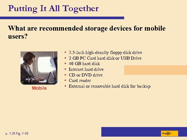 Putting It All Together What are recommended storage devices for mobile users? Mobile p.