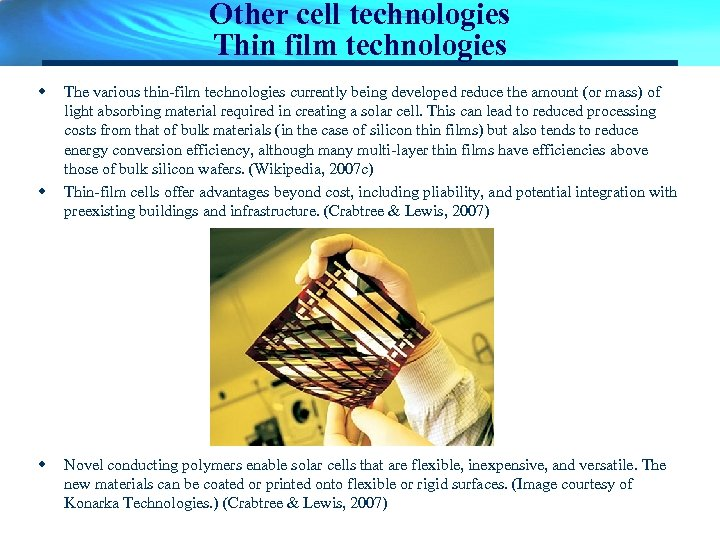 Other cell technologies Thin film technologies w w w The various thin-film technologies currently