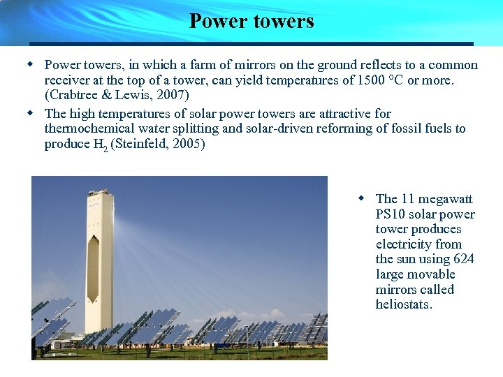 Power towers w Power towers, in which a farm of mirrors on the ground