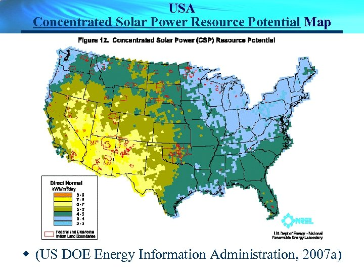 USA Concentrated Solar Power Resource Potential Map w (US DOE Energy Information Administration, 2007