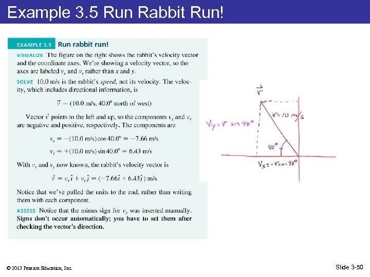 Example 3. 5 Run Rabbit Run! © 2013 Pearson Education, Inc. Slide 3 -50