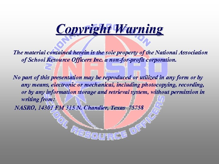 Copyright Warning The material contained herein is the sole property of the National Association