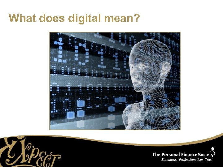 What does digital mean?