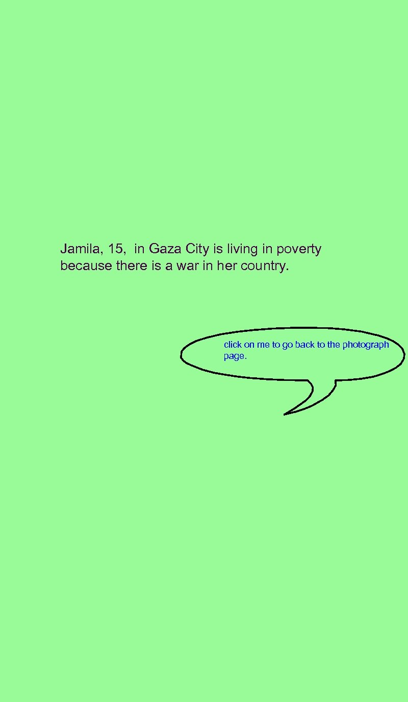 Jamila, 15, in Gaza City is living in poverty because there is a war