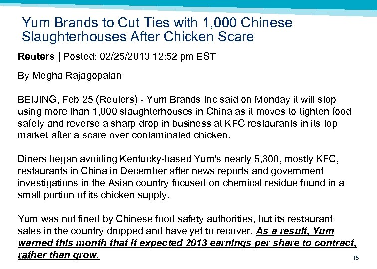 Yum Brands to Cut Ties with 1, 000 Chinese Slaughterhouses After Chicken Scare Reuters