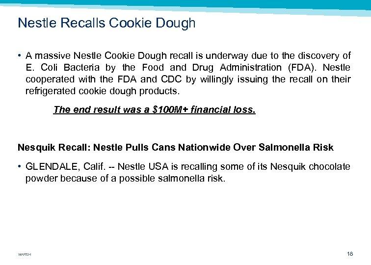 Nestle Recalls Cookie Dough • A massive Nestle Cookie Dough recall is underway due