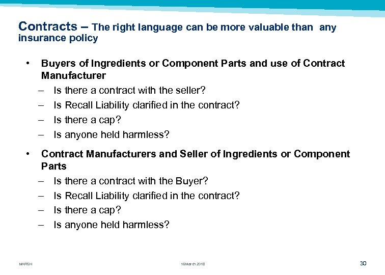 Contracts – The right language can be more valuable than insurance policy any •