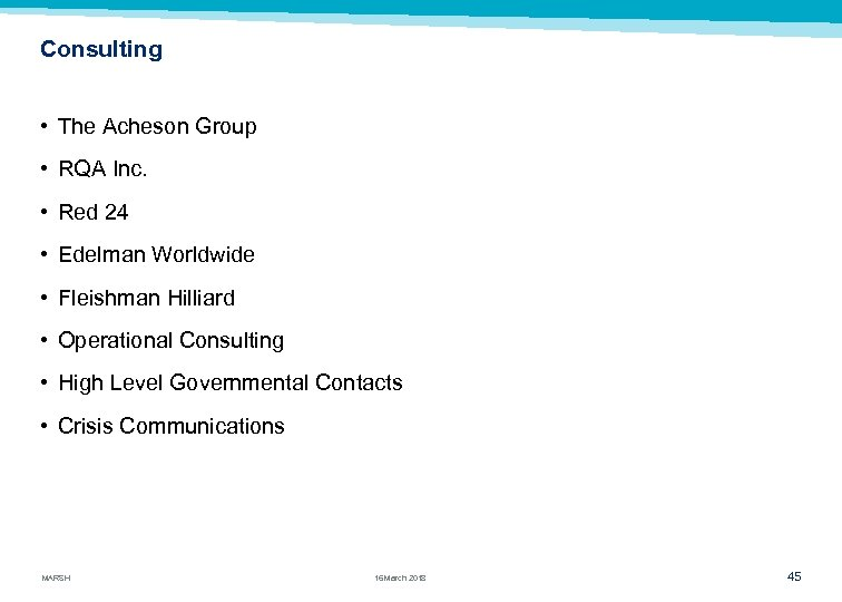 Consulting • The Acheson Group • RQA Inc. • Red 24 • Edelman Worldwide
