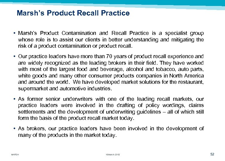 Marsh's Product Recall Practice • Marsh's Product Contamination and Recall Practice is a specialist