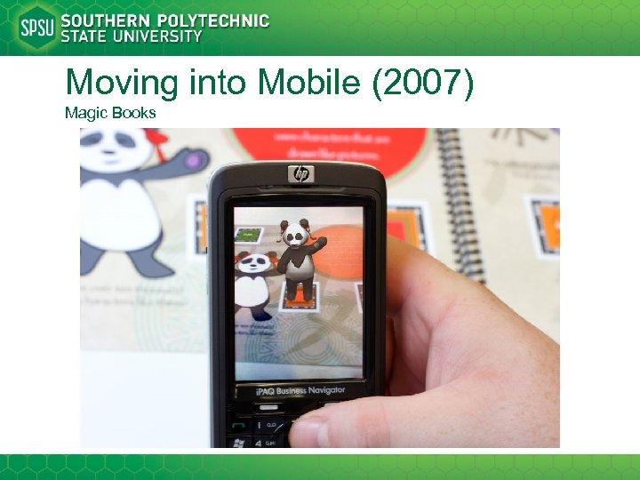 Moving into Mobile (2007) Magic Books
