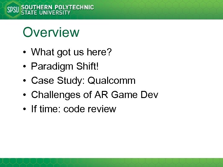Overview • • • What got us here? Paradigm Shift! Case Study: Qualcomm Challenges