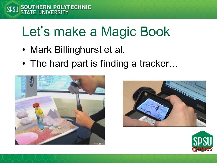 Let's make a Magic Book • Mark Billinghurst et al. • The hard part