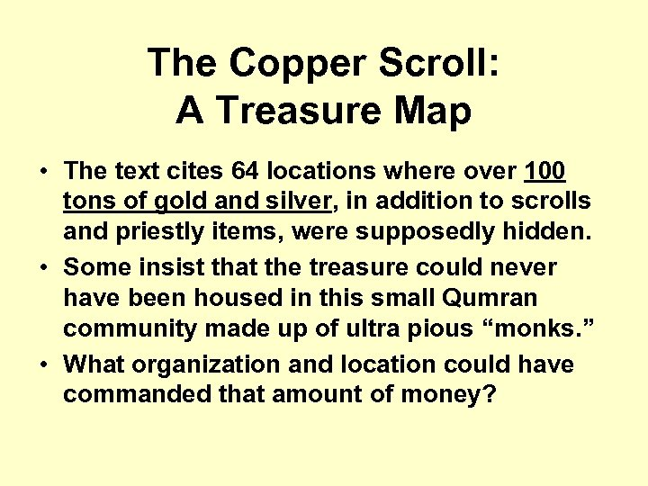 The Copper Scroll: A Treasure Map • The text cites 64 locations where over