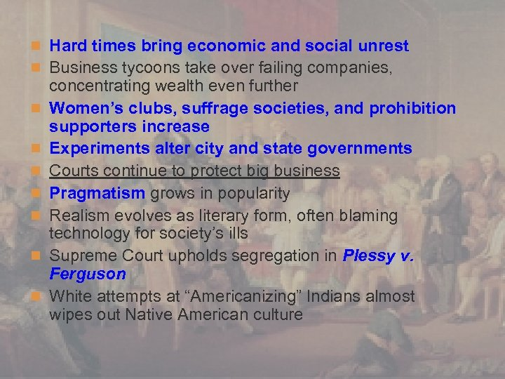 n Hard times bring economic and social unrest n Business tycoons take over failing