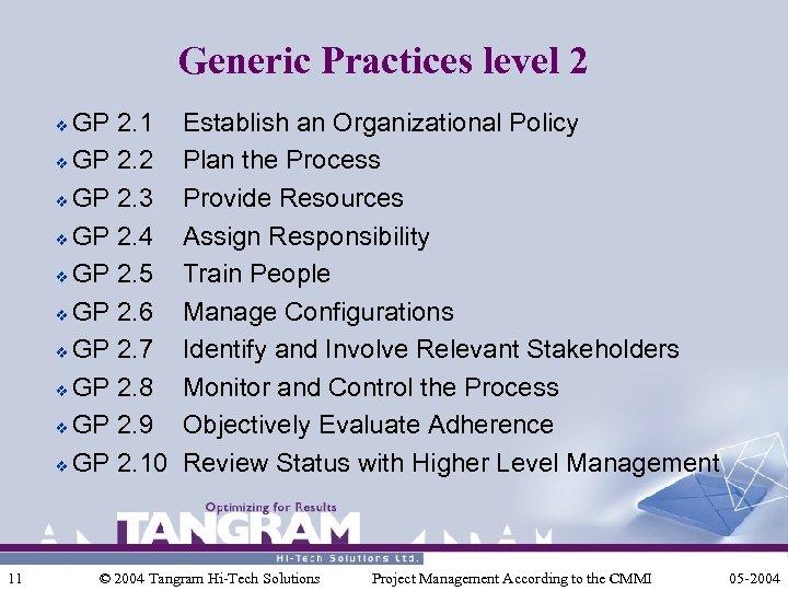 Generic Practices level 2 GP 2. 1 v GP 2. 2 v GP 2.