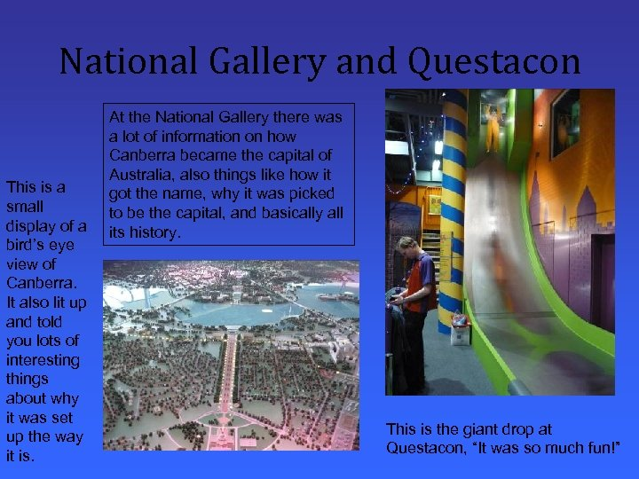 National Gallery and Questacon This is a small display of a bird's eye view