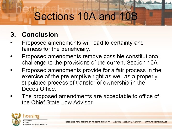 Sections 10 A and 10 B 3. Conclusion • • Proposed amendments will lead