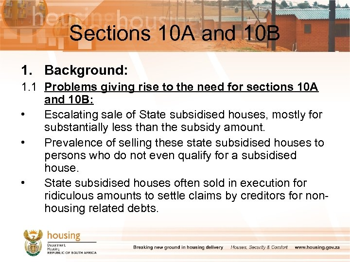 Sections 10 A and 10 B 1. Background: 1. 1 Problems giving rise to