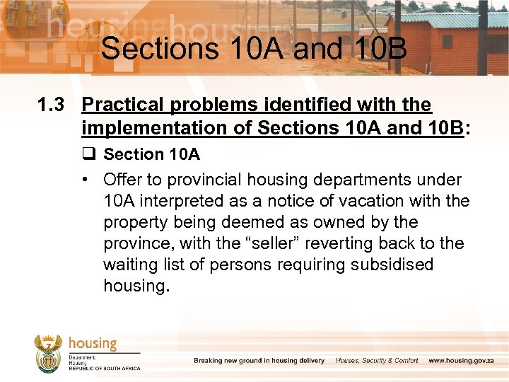 Sections 10 A and 10 B 1. 3 Practical problems identified with the implementation