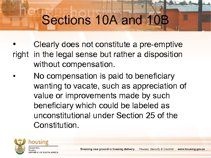 Sections 10 A and 10 B • Clearly does not constitute a pre-emptive right