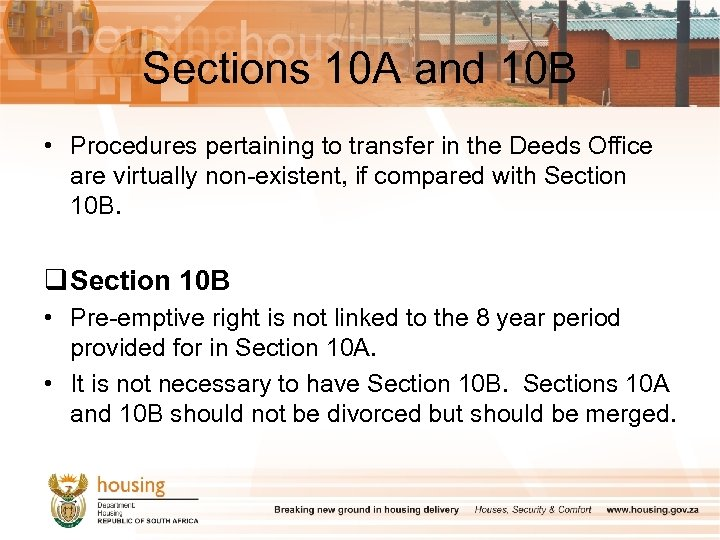 Sections 10 A and 10 B • Procedures pertaining to transfer in the Deeds