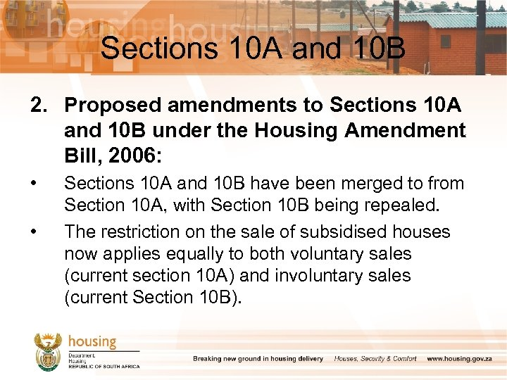 Sections 10 A and 10 B 2. Proposed amendments to Sections 10 A and