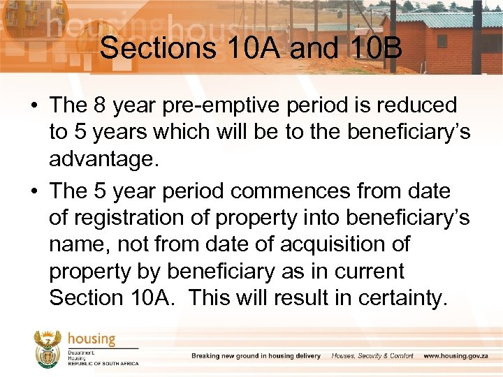 Sections 10 A and 10 B • The 8 year pre-emptive period is reduced