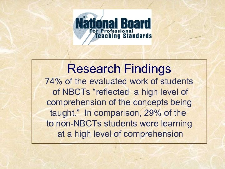 """Research Findings 74% of the evaluated work of students of NBCTs """"reflected a high"""