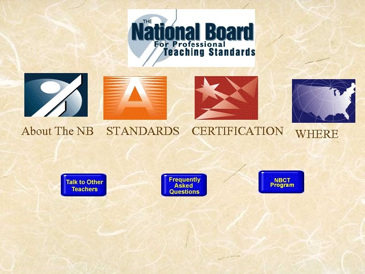 About The NB STANDARDS CERTIFICATION WHERE
