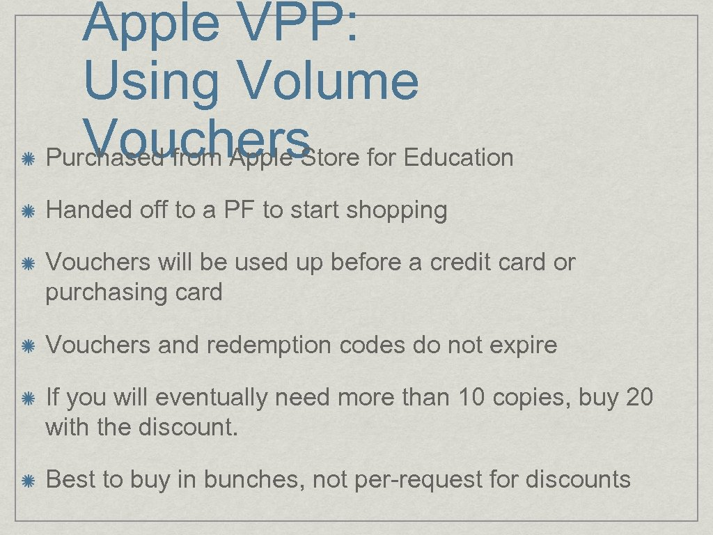 Apple VPP: Using Volume Vouchers Purchased from Apple Store for Education Handed off to