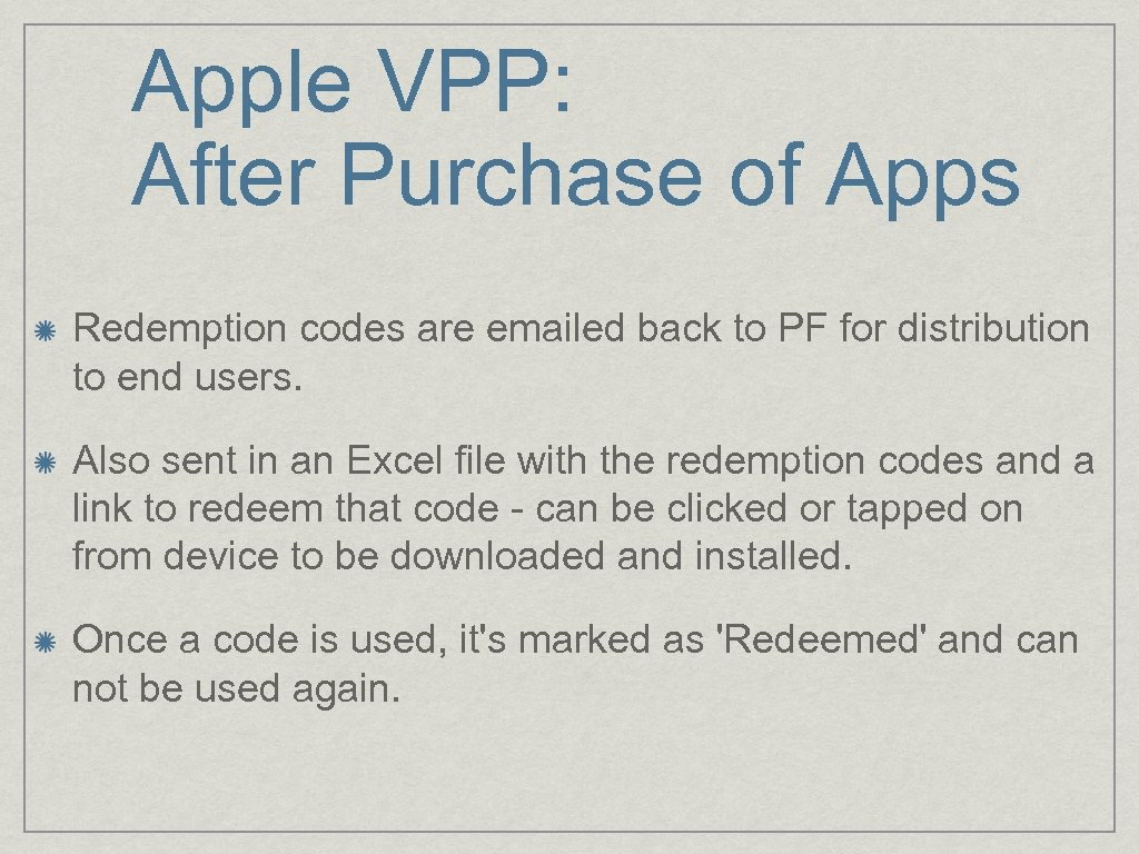 Apple VPP: After Purchase of Apps Redemption codes are emailed back to PF for