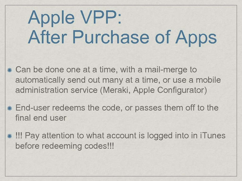 Apple VPP: After Purchase of Apps Can be done at a time, with a