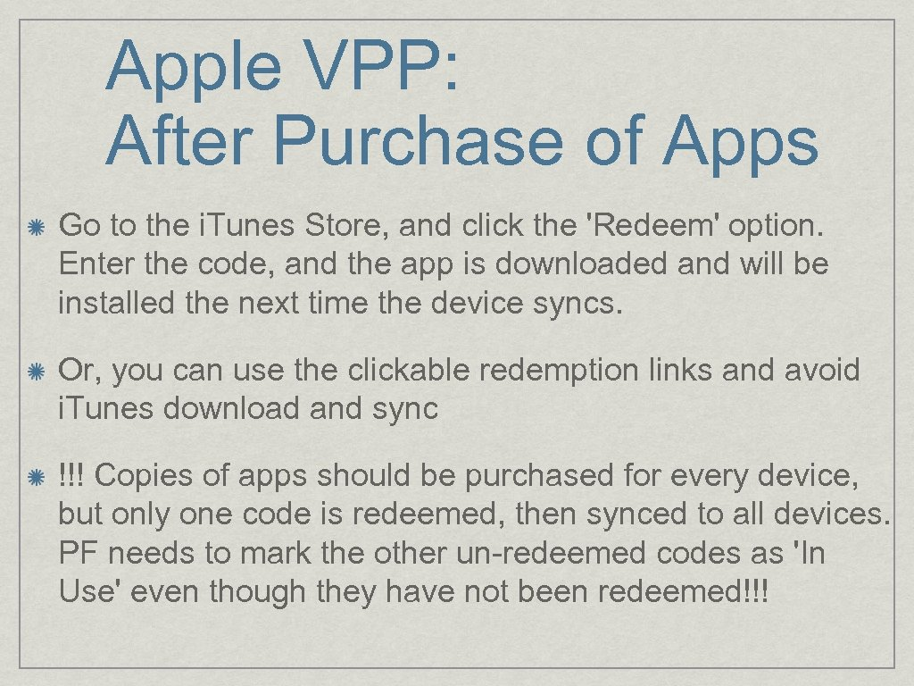 Apple VPP: After Purchase of Apps Go to the i. Tunes Store, and click