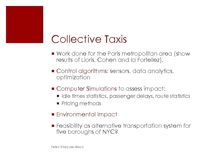 Collective Taxis ¡ Work done for the Paris metropolitan area (show results of Lioris,