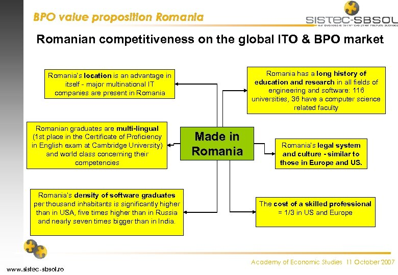 BPO value proposition Romanian competitiveness on the global ITO & BPO market Romania has