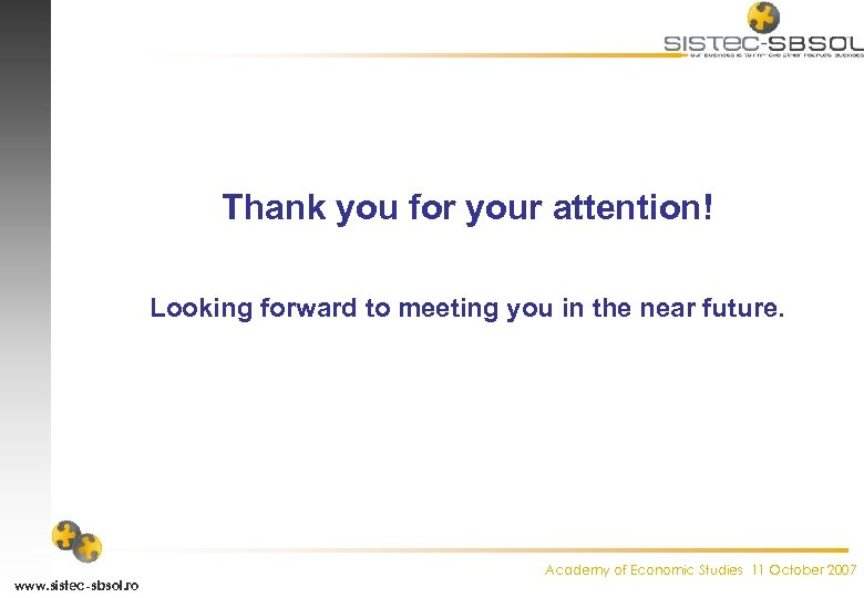 Thank you for your attention! Looking forward to meeting you in the near future.