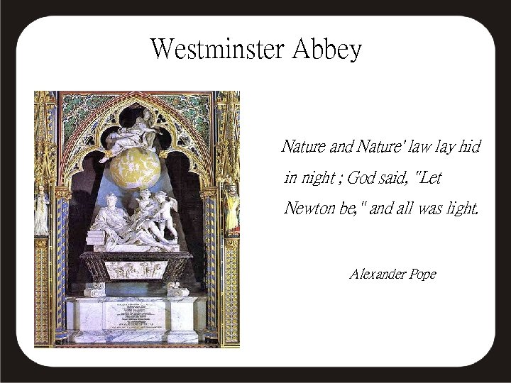 Westminster Abbey Nature and Nature' law lay hid in night ; God said,