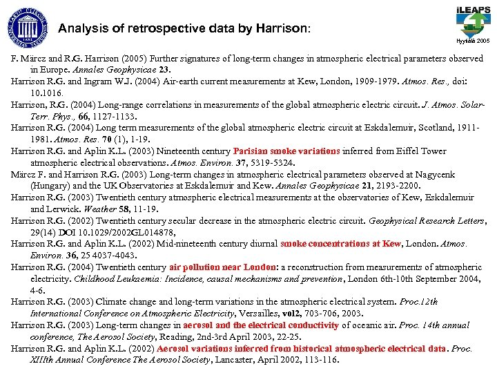 Analysis of retrospective data by Harrison: Hyytiälä 2005 F. Märcz and R. G. Harrison