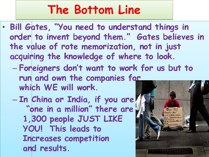 "The Bottom Line • Bill Gates, ""You need to understand things in order to"