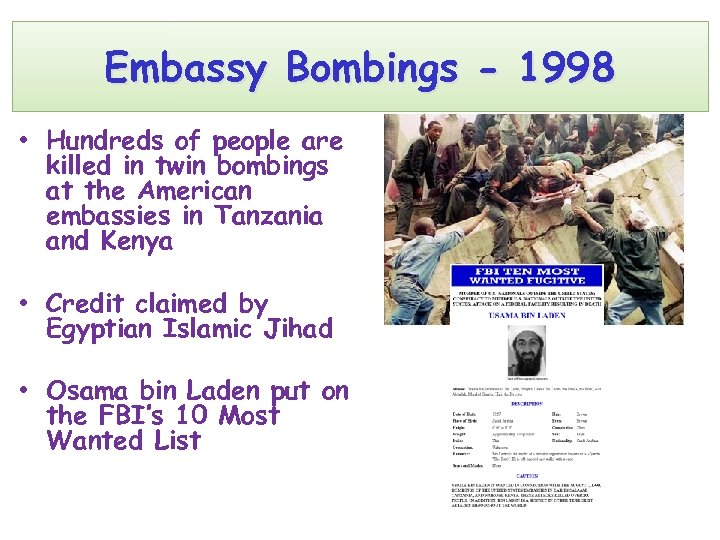 Embassy Bombings - 1998 • Hundreds of people are killed in twin bombings at