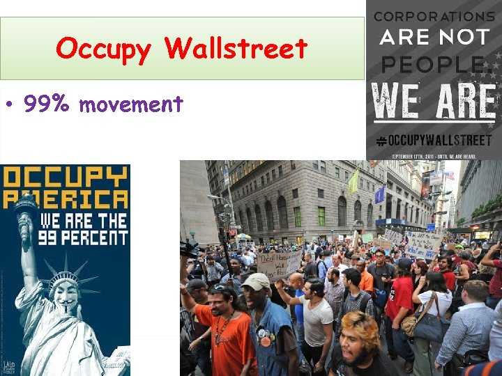 Occupy Wallstreet • 99% movement