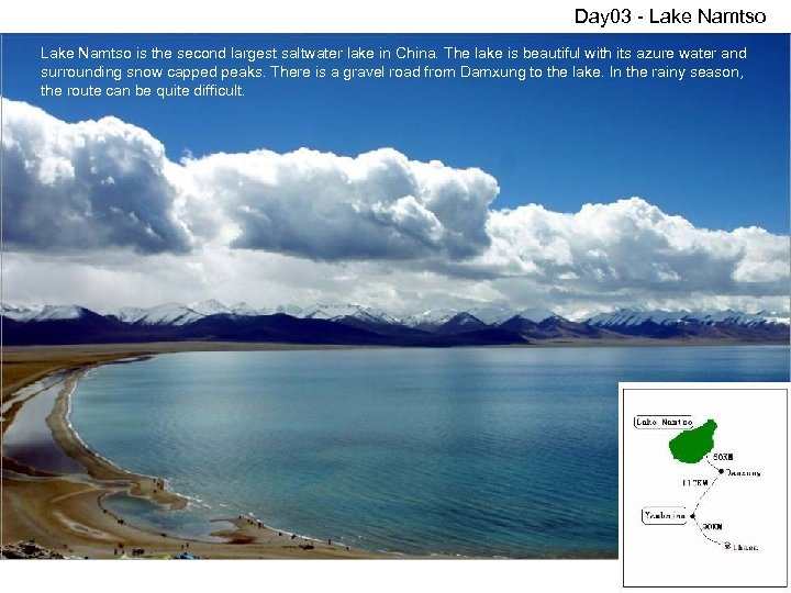 Day 03 - Lake Namtso is the second largest saltwater lake in China. The
